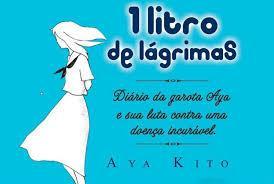 Um litro de lágrimas: a comovente história de Aya Kito