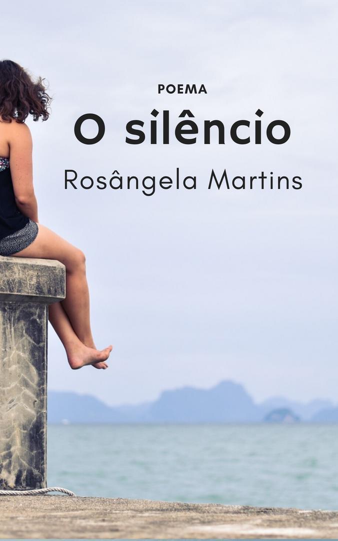 O SILÊNCIO - poema