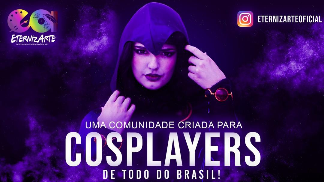 Cosplayers venham para a EternizArte