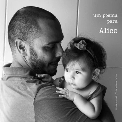Um poema para Alice