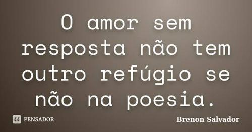 Amor é chamado sem resposta