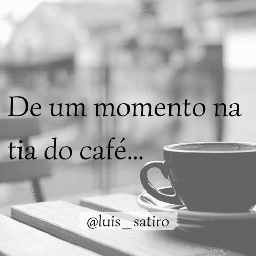 De um momento na tia do café