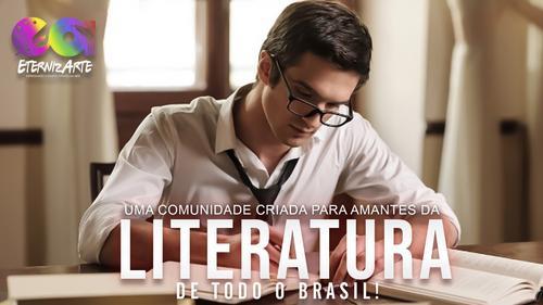 Escritores e amantes da literatura venham para a EternizArte